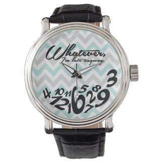 Lo que, yo son atrasados de todos modos - galón relojes de mano