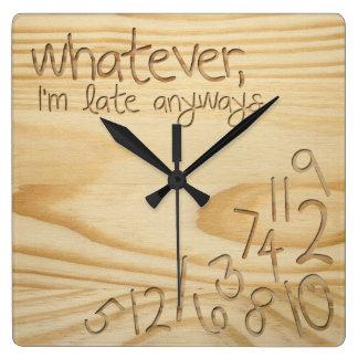 lo que yo son atrasados de todos modos Grabe la Relojes