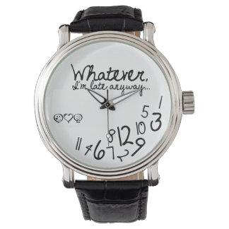Lo que, yo son atrasados de todos modos - logotipo reloj de mano