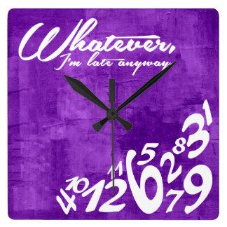 Lo que, yo son atrasados de todos modos - púrpura reloj cuadrado