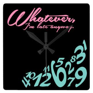 Lo que, yo son atrasados de todos modos relojes de pared