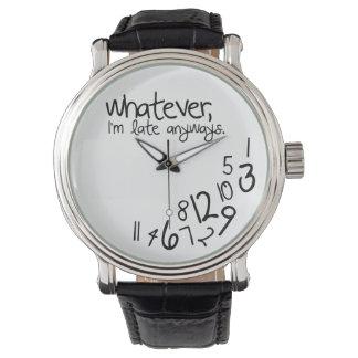 Lo que, yo son atrasados de todos modos relojes