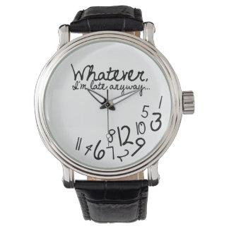 Lo que, yo son atrasados de todos modos relojes de mano