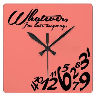 Lo que, yo son atrasados de todos modos - rosa del reloj cuadrado