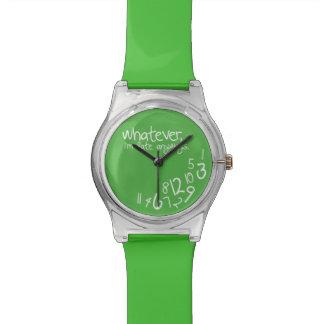 Lo que, yo son atrasados de todos modos - verde reloj de mano