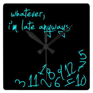 Lo que, yo son atrasados de todos modos - verde relojes