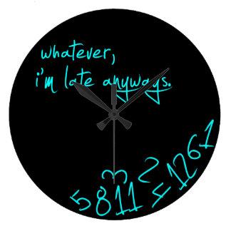 Lo que, yo son atrasados de todos modos - verde reloj redondo grande