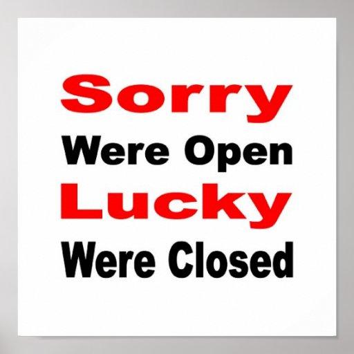 Lo sentían afortunados abiertos eran cerrados posters