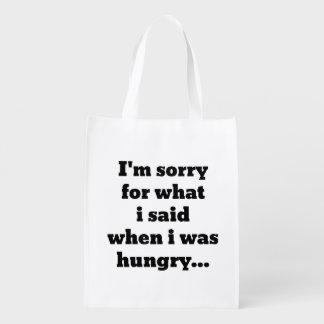 Lo siento para lo que dije cuándo tenía hambre bolsas de la compra