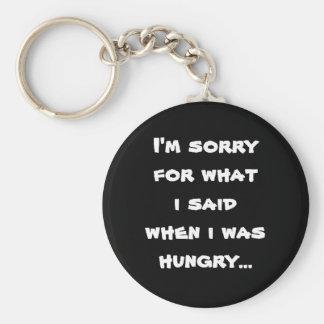 Lo siento para lo que dije cuándo tenía hambre… llaveros