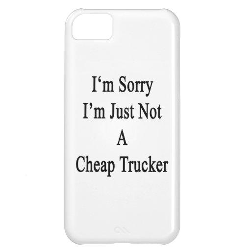 Lo siento que no soy apenas camionero barato
