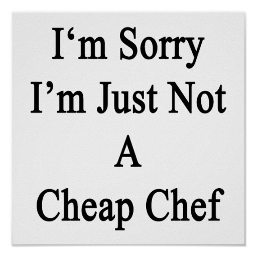 Lo siento que no soy apenas cocinero barato poster