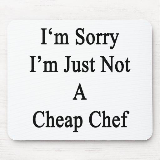 Lo siento que no soy apenas cocinero barato tapete de ratones