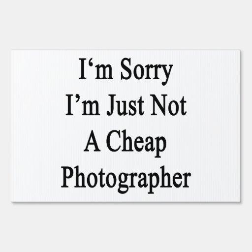 Lo siento que no soy apenas fotógrafo barato