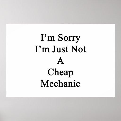 Lo siento que no soy apenas mecánico barato poster