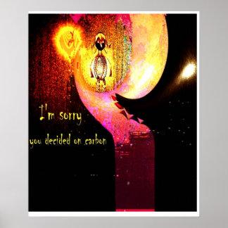 Lo siento que usted decidía sobre el carbono (arte posters