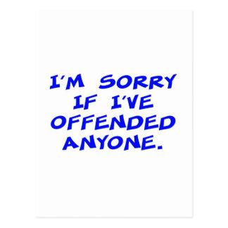 Lo siento si he ofendido a cualquier persona postal