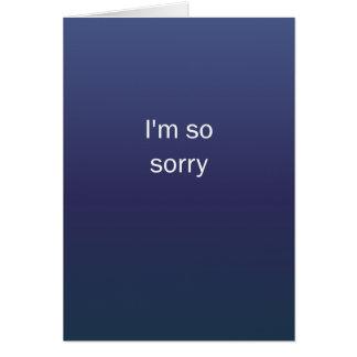 Lo siento tan felicitación