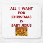 Lo único que quiero para el navidad es bebé Jesús Tapete De Raton