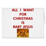 Lo único que quiero para el navidad es bebé Jesús Felicitación