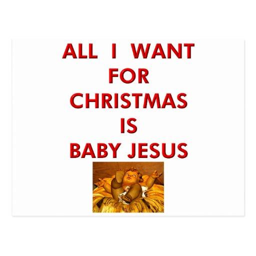 Lo único que quiero para el navidad es bebé Jesús Postal