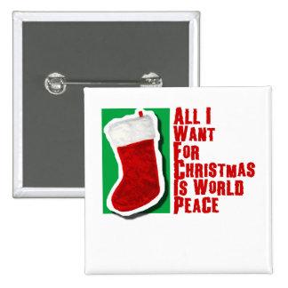 Lo único que quiero para el navidad es paz de mund pin cuadrada 5 cm