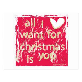 ¡Lo único que quiero para el navidad es usted! Postal