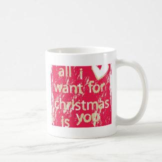 ¡Lo único que quiero para el navidad es usted! Taza Clásica