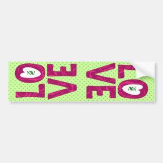 LO VE You Text Design - bumper sticker Car Bumper Sticker