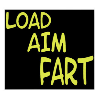 load aim fart poster