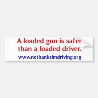 Loaded Gun Bumper Sticker