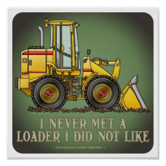 Loader Operator Quote Poster