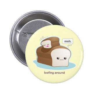 Loafing Around 2 Inch Round Button