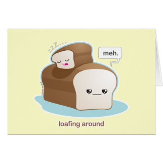 Loafing Around Card