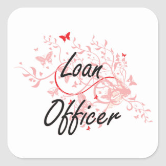 Loan Officer Artistic Job Design with Butterflies Square Sticker