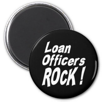 Loan Officers Rock! Magnet