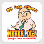 Loan Officers Square Sticker