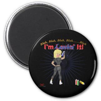 Loathin' It 2 Inch Round Magnet