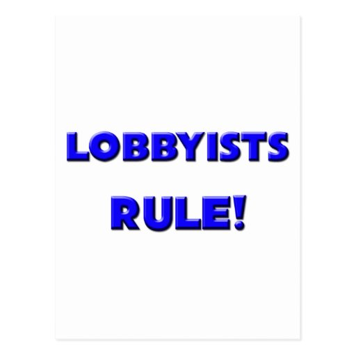 Lobbyists Rule! Postcard