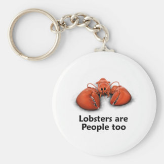 Lobsters are People too Key Chain