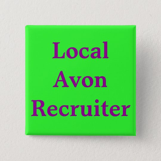 Local Avon Recruiter Button