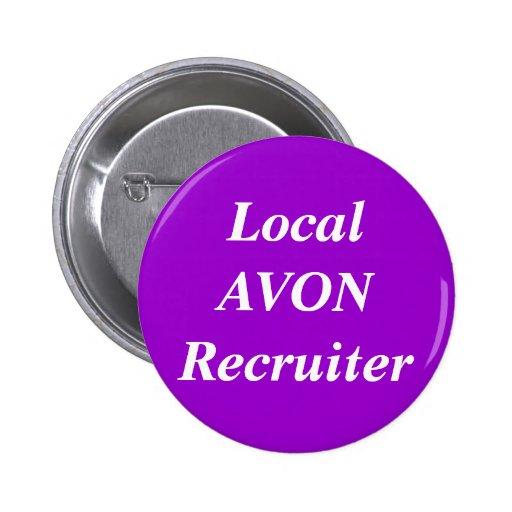 Local AVON Recruiter round Pinback Button
