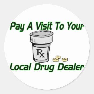 Local Drug Dealer Round Stickers