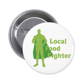 Local Food Fighter Buttons