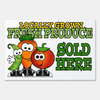 Local Fresh Produce Lawn Sign