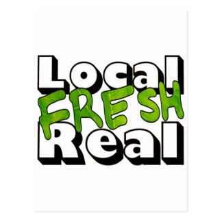 Local Fresh Real Postcard