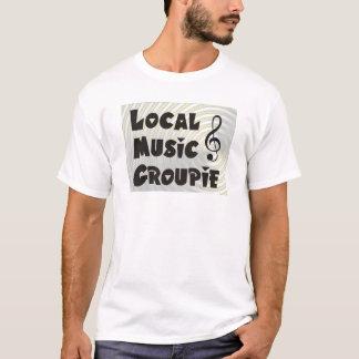 Local Music Groupie T-Shirt