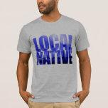 Local Native - Houston, Texas T-Shirt