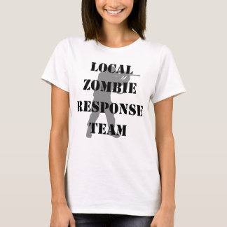 Local Zombie Response Team T-Shirt
