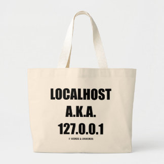 Localhost A.K.A. 127.0.0.1 Information Technology Canvas Bags